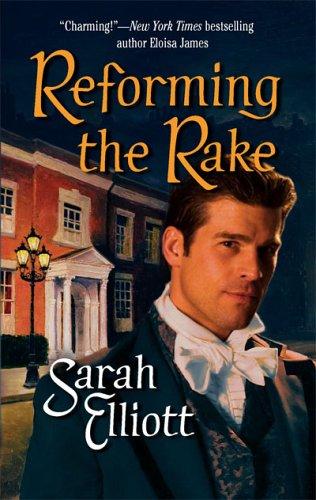 Reforming The Rake (Historical), SARAH ELLIOTT