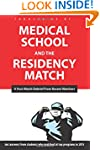 Medical School and the Residency Matc...