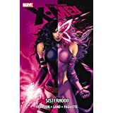 Uncanny X-Men: Sisterhood TPB (Graphic Novel Pb)by Greg Land