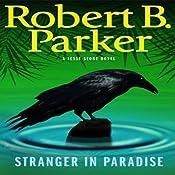 Stranger in Paradise | [Robert B. Parker]