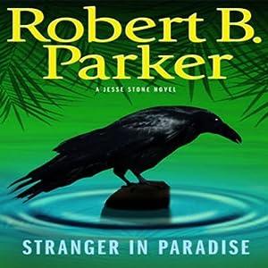 Stranger in Paradise: Jesse Stone, Book 7 | [Robert B. Parker]
