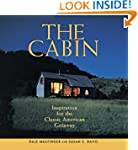 The Cabin: Inspiration for the Classi...