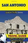 San Antonio Travel Guide (Quick Trips...