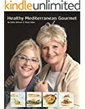 Cookbook :Healthy Mediterranean Gourmet: Mediteranean Recipes For Everyday Cooking: Eat Healthy Gourmet Food