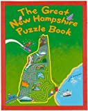 The Great New Hampshire Puzzle Book: Over 80 Puzzles & Games About Life in the Granite State (State Puzzle Books)