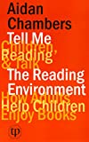 img - for Tell Me (children, Reading & Talk) with the Reading Environment book / textbook / text book