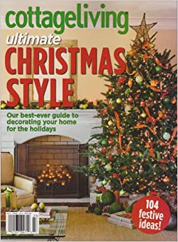 Cottage Living Ultimate Christmas Style Magazine Various Books