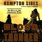 Blood and Thunder: An Epic of the American West Hörbuch von Hampton Sides Gesprochen von: Don Leslie