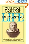 Life Everlasting: A Theological Treat...