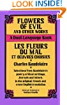 Flowers of Evil and Other Works: A Du...