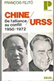 Chine--U.R.S.S: De l'alliance au conflit : 1950-1977 (Points) (French Edition) (2020003643) by Fejto, Francois