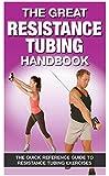 The Great Resistance Tubing Handbook
