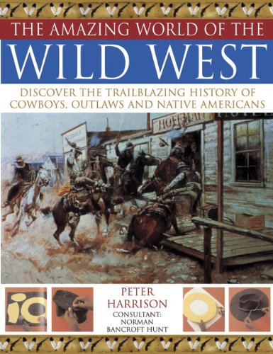 the-amazing-world-of-the-wild-west-discover-the-trailblazing-history-of-cowboys-outlaws-and-native-a