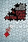 IL FAUT TUER PETER PAN