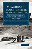 img - for Memoirs of Hans Hendrik, the Arctic Traveller, Serving under Kane, Hayes, Hall and Nares, 1853-1876: Translated from the Eskimo Language (Cambridge Library Collection - Polar Exploration) book / textbook / text book