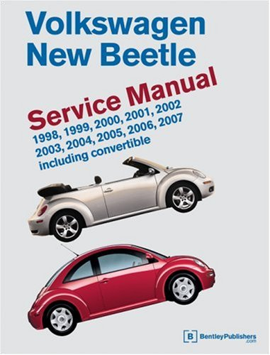 Volkswagen New Beetle: Service Manual : 1998, 1999, 2000, 2001, 2002, 2003,2004, 2005, 2006, 2007 Including Convertable (2006 Vw New Beetle Owners Manual compare prices)