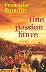 Une passion fauve par Bourdin