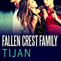 Fallen Crest Family: Fallen Crest, Book 2 (       UNABRIDGED) by Tijan Narrated by Saskia Maarleveld