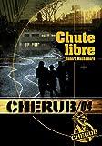 """Afficher """"CHERUB n° 4<br /> Chute libre"""""""