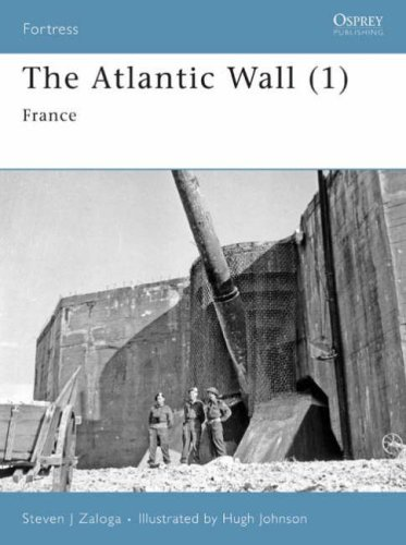 The Atlantic Wall (1): France (Fortress)