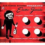 Electro - Jarocho ~ Sistema Bomb