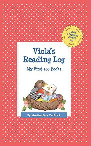 Viola's Reading Log: My First 200 Books (Gatst) (Grow a Thousand Stories Tall)