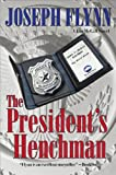 The Presidents Henchman (The First Jim McGill Novel)