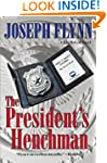 The President's Henchman (The First J...