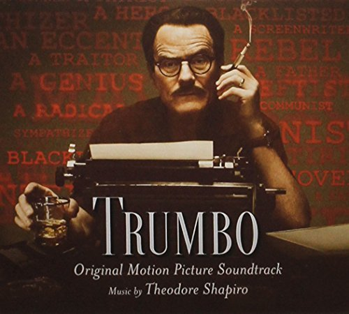 Original album cover of Trumbo (Original Motion Picture Soundtrack) by Various Artists (2015-11-06) by Original Motion Picture Soundtrack