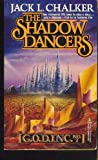 The Shadow Dancers (G. O. D. Inc, No. 2)