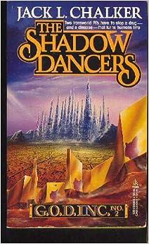 The Shadow Dancers (G.O.D.) - Jack L. Chalker