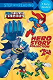 Hero Story Collection (DC Super Friends) (Step Into Reading)
