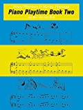 img - for Piano Playtime, Bk 2 (Faber Edition: The Waterman / Harewood Piano Series) book / textbook / text book
