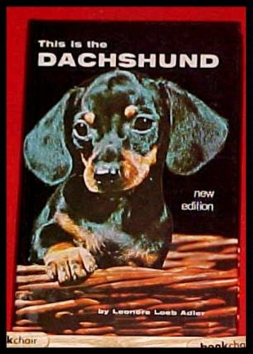 This Is the Dachshund (This is the Dog), Adler, Leonore Loeb