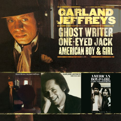 Garland Jeffreys - Ghost Writer / One-eyed Jack / American Boy - Zortam Music