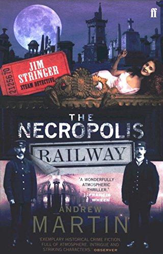 The Necropolis Railway: A Historical Novel (Jim Stringer)