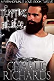 Tempting the Bear (A Paranormal's Love Book 12)
