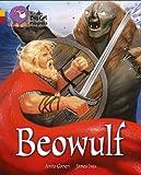Beowulf: Gold Band 9/Ruby Band 14 (Collins Big Cat Progress) (0007498608) by Ganeri, Anita