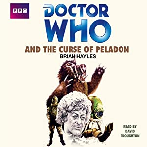 Doctor Who and the Curse of Peladon | [Brian Hayles]