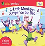 5 Little Monkeys Jumpin' on the Bed:...