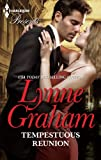 Tempestuous Reunion (The Lynne Graham Collection)
