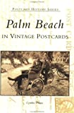 img - for Palm Beach in Vintage Postcards (Postcard History) book / textbook / text book