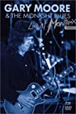 echange, troc Gary Moore & The Midnight Blues : Live At Montreux