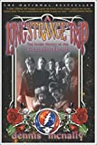 A Long Strange Trip: The Inside History of the Grateful Dead (0767911865) by Dennis McNally