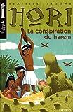 Hori scribe et détective, Tome 2 : La conspiration du harem