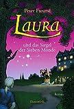 Laura und das Siegel der Sieben Monde: Laura - Teil 2