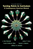 img - for Turning Points in Curriculum: A Contemporary American Memoir (2nd Edition) book / textbook / text book