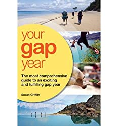 [YOUR GAP YEAR] by (Author)Griffith, Susan on Oct-03-11