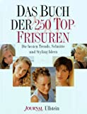 Das Buch der 250 Top-Frisuren