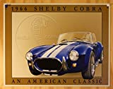 Shelby Cobra 1966 An American Classic Retro Vintage Tin Sign - 12x16 , 16x13